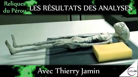 Etranges Momies du Pérou premiers résultats des analyses avec Thierry Jamin – Ce soir à 20h30 sur Nuréa TV _07_07_2017.